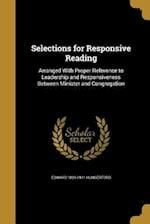 Selections for Responsive Reading af Edward 1829-1911 Hungerford