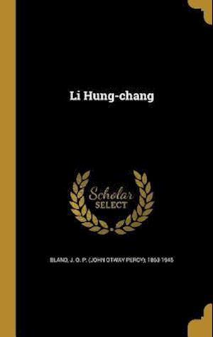Bog, hardback Li Hung-Chang