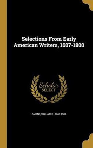 Bog, hardback Selections from Early American Writers, 1607-1800