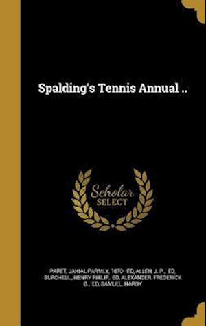 Bog, hardback Spalding's Tennis Annual ..