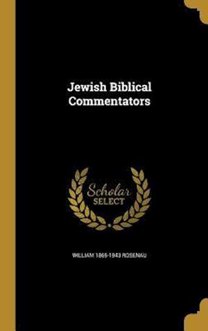 Bog, hardback Jewish Biblical Commentators af William 1865-1943 Rosenau