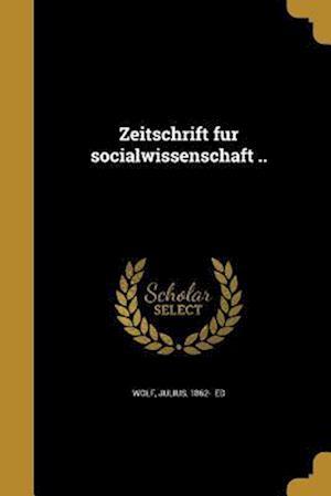 Bog, paperback Zeitschrift Fu R Socialwissenschaft ..