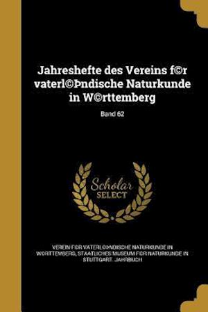Bog, paperback Jahreshefte Des Vereins F(c)R Vaterl(c) Ndische Naturkunde in W(c)Rttemberg; Band 62