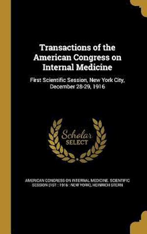 Bog, hardback Transactions of the American Congress on Internal Medicine af Heinrich Stern