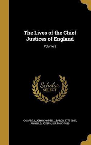 Bog, hardback The Lives of the Chief Justices of England; Volume 5