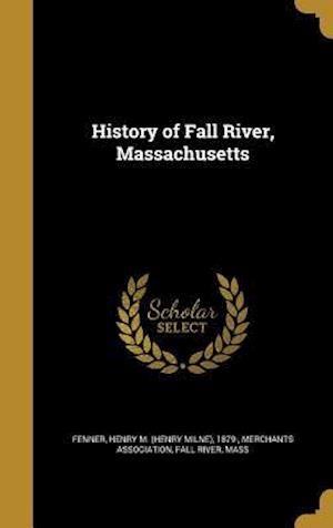 Bog, hardback History of Fall River, Massachusetts