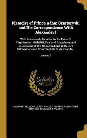 Bog, hardback Memoirs of Prince Adam Czartoryski and His Correspondence with Alexander I