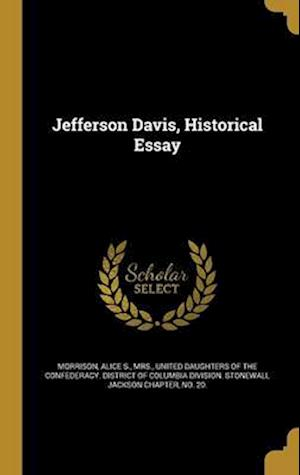 Bog, hardback Jefferson Davis, Historical Essay