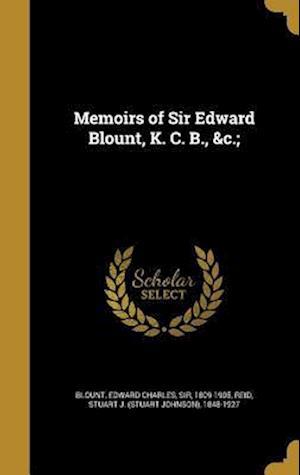 Bog, hardback Memoirs of Sir Edward Blount, K. C. B., &C.;