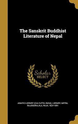 Bog, hardback The Sanskrit Buddhist Literature of Nepal