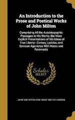 An Introduction to the Prose and Poetical Works of John Milton af Hiram 1828-1911 Corson, John 1608-1674 Milton