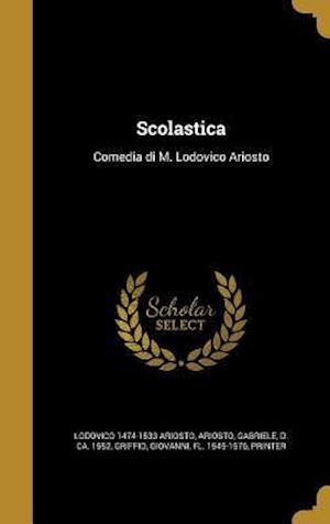 Bog, hardback Scolastica af Lodovico 1474-1533 Ariosto