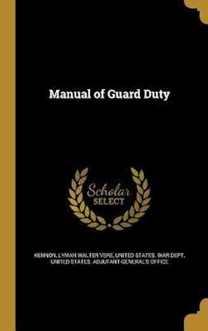 Bog, hardback Manual of Guard Duty