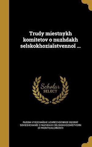 Bog, hardback Trudy Mi E Stnykh Komitetov O Nuzhdakh Sel Skokhozi a Stvenno ...