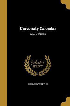 Bog, paperback University Calendar; Volume 1884-85