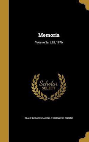 Bog, hardback Memoria; Volume 2s. T.28, 1876