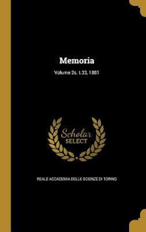 Bog, hardback Memoria; Volume 2s. T.33, 1881