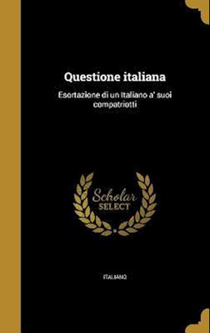 Bog, hardback Questione Italiana