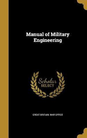 Bog, hardback Manual of Military Engineering