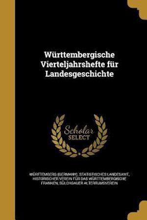 Bog, paperback Wurttembergische Vierteljahrshefte Fur Landesgeschichte