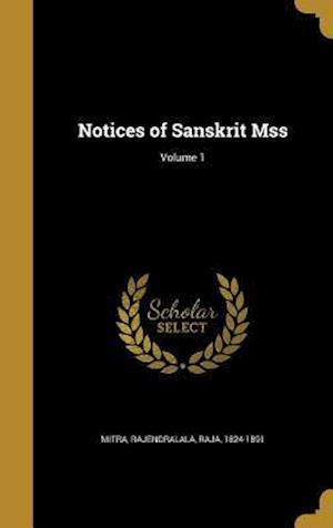 Bog, hardback Notices of Sanskrit Mss; Volume 1