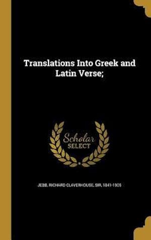 Bog, hardback Translations Into Greek and Latin Verse;
