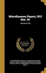 Miscellaneous Papers, 1913 Mar. 29; Volume No.119 af Edward Simmonds, David 1869-1954 Fairchild