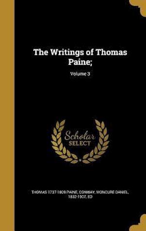 Bog, hardback The Writings of Thomas Paine;; Volume 3 af Thomas 1737-1809 Paine