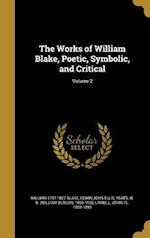 The Works of William Blake, Poetic, Symbolic, and Critical; Volume 2 af Edwin John Ellis, William 1757-1827 Blake