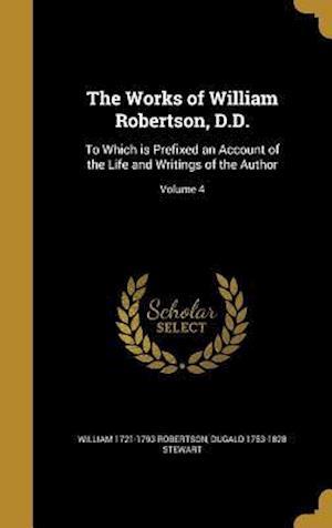 Bog, hardback The Works of William Robertson, D.D. af Dugald 1753-1828 Stewart, William 1721-1793 Robertson