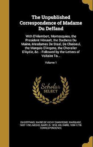 Bog, hardback The Unpublished Correspondence of Madame Du Deffand