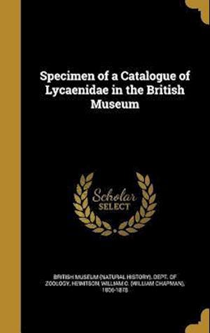 Bog, hardback Specimen of a Catalogue of Lycaenidae in the British Museum