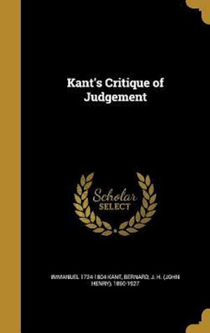 Bog, hardback Kant's Critique of Judgement af Immanuel 1724-1804 Kant