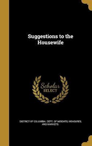 Bog, hardback Suggestions to the Housewife