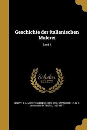 Bog, paperback Geschichte Der Italienischen Malerei; Band 4