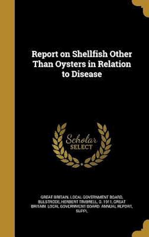 Bog, hardback Report on Shellfish Other Than Oysters in Relation to Disease