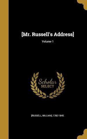 Bog, hardback [Mr. Russell's Address]; Volume 1