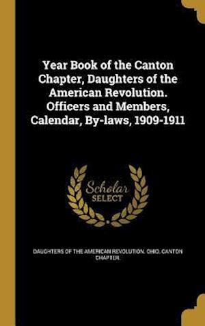 Bog, hardback Year Book of the Canton Chapter, Daughters of the American Revolution. Officers and Members, Calendar, By-Laws, 1909-1911