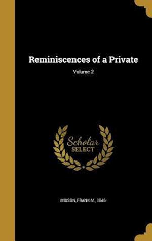 Bog, hardback Reminiscences of a Private; Volume 2