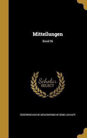 Bog, hardback Mitteilungen; Band 26