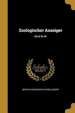 Bog, paperback Zoologischer Anzeiger; Band 36-40