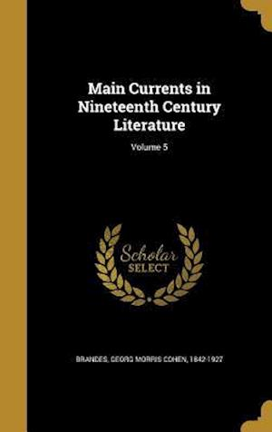Bog, hardback Main Currents in Nineteenth Century Literature; Volume 5