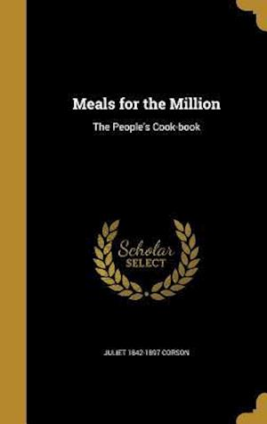 Bog, hardback Meals for the Million af Juliet 1842-1897 Corson