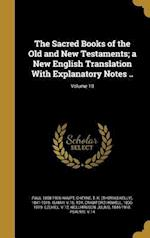 The Sacred Books of the Old and New Testaments; A New English Translation with Explanatory Notes ..; Volume 10 af Horace Howard 1833-1912 Furness, Paul 1858-1926 Haupt
