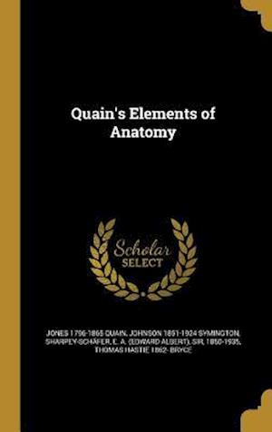 Bog, hardback Quain's Elements of Anatomy af Johnson 1851-1924 Symington, Jones 1796-1865 Quain