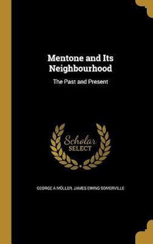 Bog, hardback Mentone and Its Neighbourhood af George a. Muller, James Ewing Somerville