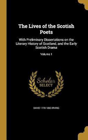 Bog, hardback The Lives of the Scotish Poets af David 1778-1860 Irving