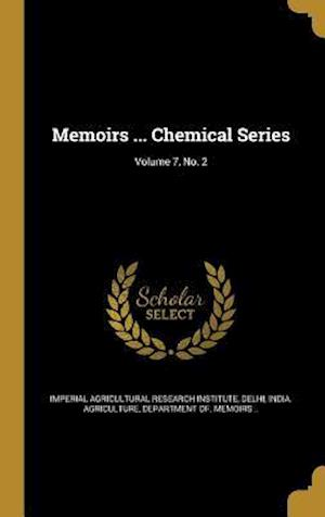 Bog, hardback Memoirs ... Chemical Series; Volume 7, No. 2