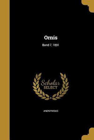Bog, paperback Ornis; Band 7, 1891