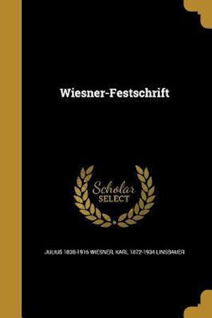 Bog, paperback Wiesner-Festschrift af Julius 1838-1916 Wiesner, Karl 1872-1934 Linsbauer
